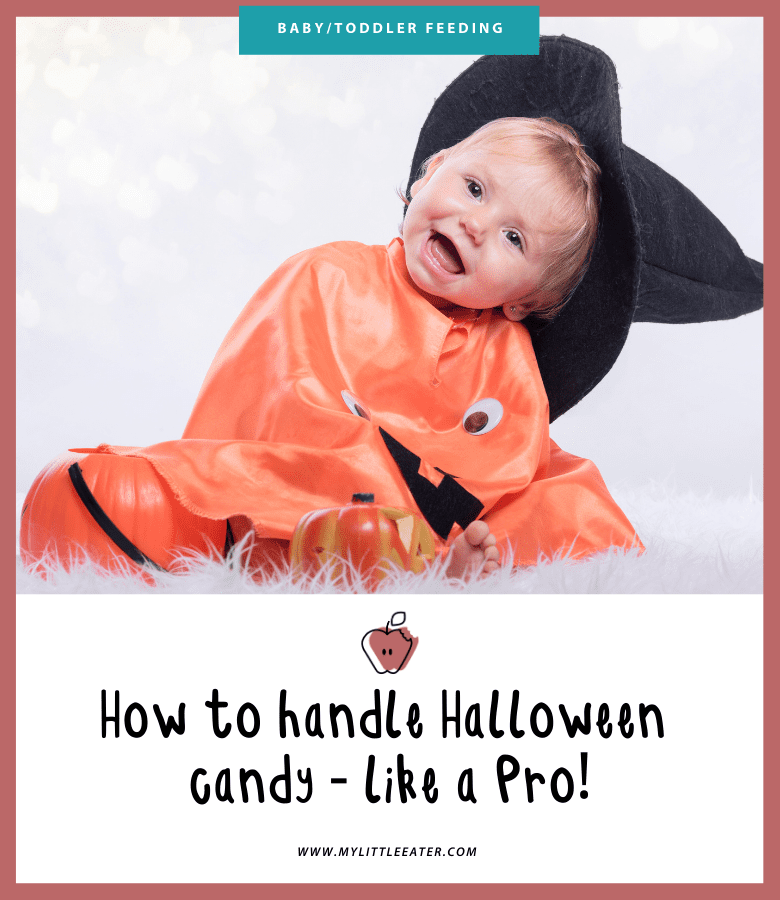 The image has a maroon border, in the top half of the image a toddler is pictured wearing an orange pumpkin costume, with a pumpkin trick or treat pail beside them. There head is tilted to the side, they are smiling, and wearing a black witch's hat. The bottom half of the picture has the My Little Eater logo and the title of the article.