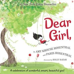 Dear Girl, by Amy Krouse Rosenthal & Paris Rosenthal.