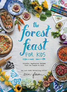 The Forest Feast for Kids by Erin Gleeson.