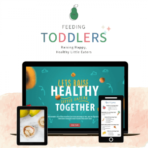 Feeding Toddlers online course.