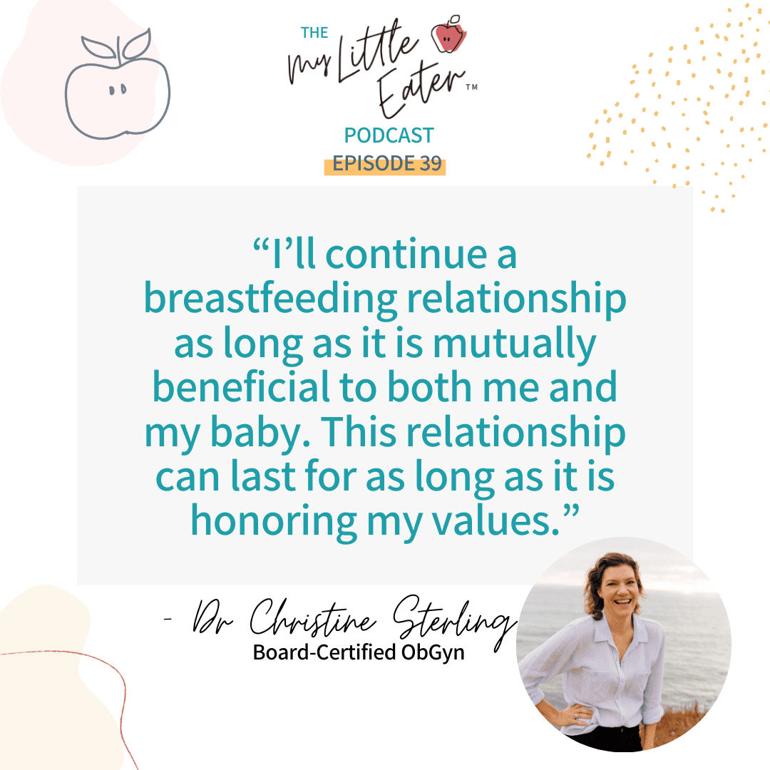 """Quote from Dr. Sterling.[""""I'll continue a breastfeeding relationship as long as it is mutually beneficial to both me and my baby. This relationship can last as long as it is honouring my values."""""""