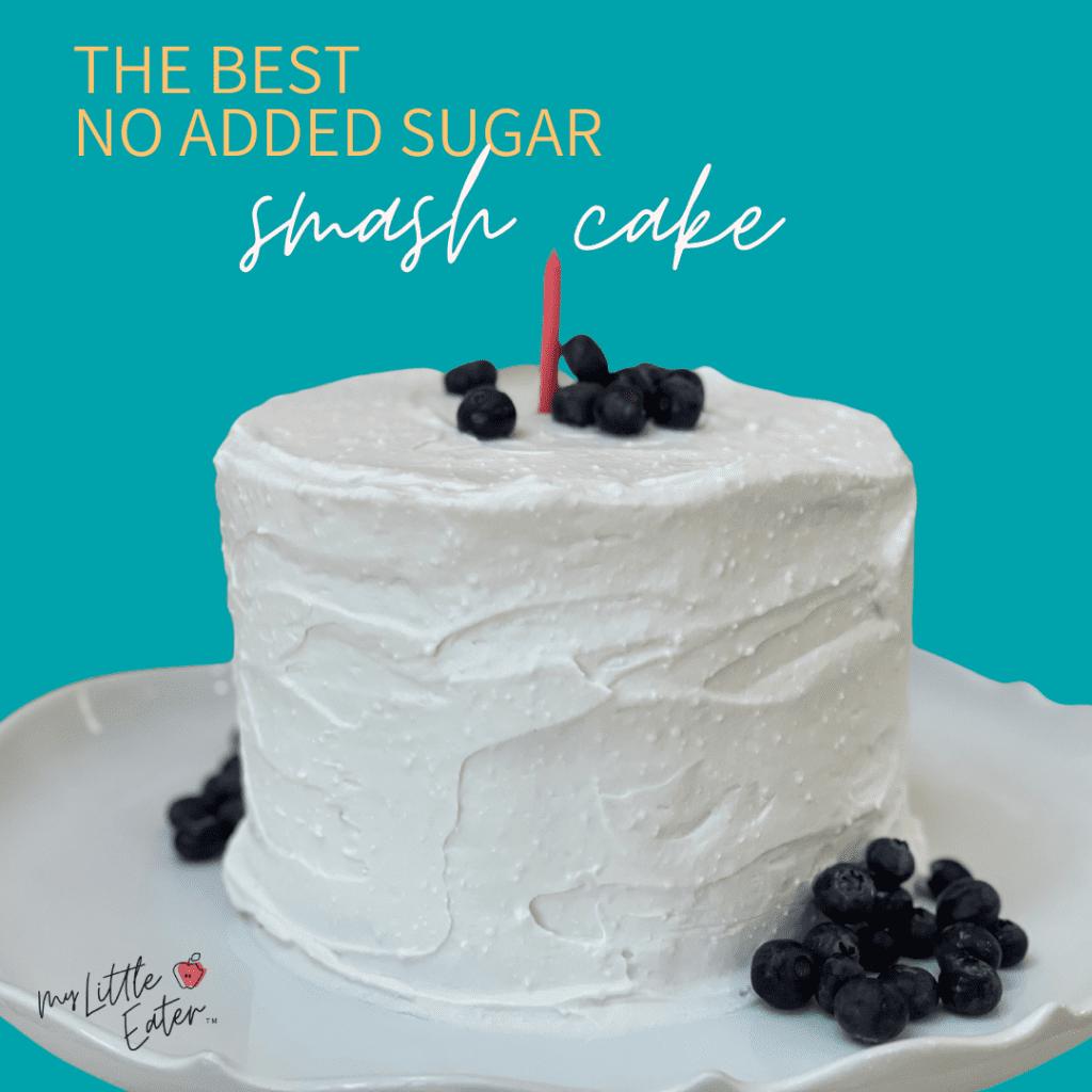 best baby healthy no added sugar smash cake recipe